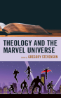 Theology and the Marvel Universe Cover Image