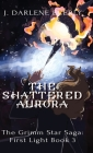 The Shattered Aurora Cover Image