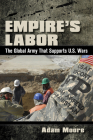 Empire's Labor: The Global Army That Supports U.S. Wars Cover Image