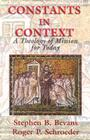Constants in Context: A Theology of Mission for Today (American Society of Missiology #30) Cover Image