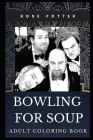 Bowling for Soup Adult Coloring Book: Acclaimed Rock Band and Multiple Awards Winning Icons Inspired Coloring Book for Adults Cover Image