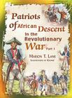 Patriots of African Descent in the Revolutionary War: Part 1 Cover Image