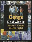 Gangs: Deal with It Before Wrong Seems Right Cover Image