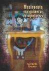 Mexicuenta: sus quimeras de aquelarres Cover Image