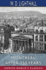 Montreal After 250 Years (Esprios Classics) Cover Image