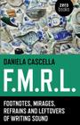 F.M.R.L.: Footnotes, Mirages, Refrains and Leftovers of Writing Sound Cover Image