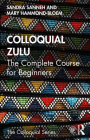 Colloquial Zulu: The Complete Course for Beginners Cover Image