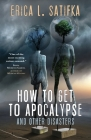 How to Get to Apocalypse and Other Disasters Cover Image