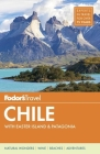 Fodor's Chile: With Easter Island & Patagonia Cover Image