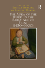 The Aura of the Word in the Early Age of Print (1450�1600) Cover Image