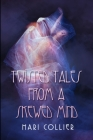 Twisted Tales From A Skewed Mind: Large Print Edition Cover Image