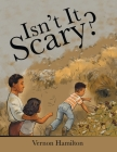 Isn't It Scary? Cover Image