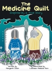 The Medicine Quilt: Inspired by a True Story Cover Image