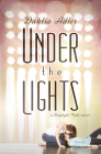 Under the Lights: A Daylight Falls Novel Cover Image