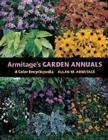 Armitage's Garden Annuals: A Color Encyclopedia Cover Image