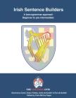 Irish Sentence Builders - A Lexicogrammar approach: Beginner to Pre-intermediate Cover Image