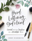 Hand Lettering God's Word: Connect with Scripture in a Beautiful Way Cover Image