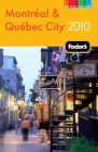 Fodor's Montreal & Quebec City 2010 Cover Image