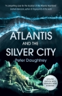 Atlantis and the Silver City Cover Image