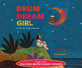 Drum Dream Girl: How One Girl's Courage Changed Music Cover Image