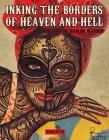 Inking the Borders of Heaven and Hell: The Art of Ramon Maiden Cover Image