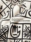 Rachid Koraïchi: The Invisible Masters Cover Image