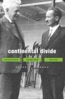 Continental Divide: Heidegger, Cassirer, Davos Cover Image