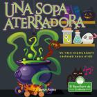 Una Sopa Aterradora. Un Libro Espeluznante Contando Hacia Atrás Cover Image