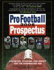 Pro Football Prospectus 2006: Statistics, Analysis, and Insight for the Information Age Cover Image
