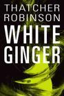 White Ginger Cover Image