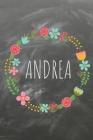 Andrea: Das linierte Notizbuch in ca. A5 Format für deinen Namen. Perfektes Geburtstagsgeschenk für Einfallslose im angesagten Cover Image