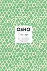Courage: The Joy of Living Dangerously (Osho Insights for a New Way of Living) Cover Image