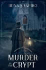 Murder in the Crypt: A Redmond and Haze Mystery Book 1 Cover Image