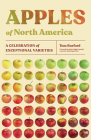 Apples of North America: A Celebration of Exceptional Varieties Cover Image