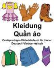 Deutsch-Vietnamesisch Kleidung Zweisprachiges Bildwörterbuch für Kinder Cover Image