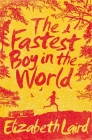 The Fastest Boy in the World Cover Image