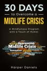 30 Days to Overcome a Midlife Crisis: A Mindfulness Program with a Touch of Humor Cover Image