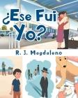 ¿Ese Fui Yo? Cover Image