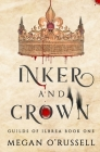 Inker and Crown Cover Image