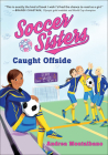 Caught Offside (Soccer Sisters #2) Cover Image