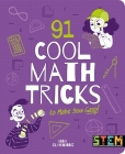 91 Cool Math Tricks to Make You Gasp Cover Image