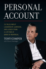 Personal Account: 25 Tales about Leadership, Learning, and Legacy from a Lifetime at Bank of Montreal Cover Image