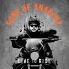 Sons of Anarchy: Live to Ride Cover Image