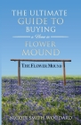 The Ultimate Guide to Buying a Home in Flower Mound Cover Image
