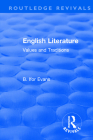 Routledge Revivals: English Literature (1962): Values and Traditions Cover Image