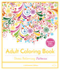 Stress Relieving Patterns: Adult Coloring Book, Celebration Edition Cover Image