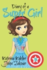 Diary of a Super Girl - Book 9: The New Girl Cover Image