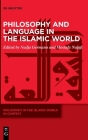 Philosophy and Language in the Islamic World Cover Image