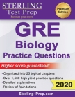 Sterling Test Prep GRE Biology Practice Questions: High Yield GRE Biology Questions with Detailed Explanations Cover Image