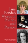 Jane Fonda's Words of Politics and Passion Cover Image